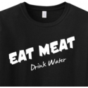 Eat Meat Drink Water