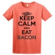 Keep Calm and Eat Bacon Ladies Tee