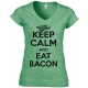 Keep Calm and Eat Bacon Heather Green V-Neck Ladies