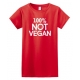 100% Not Vegan Adult Crew Neck Short Sleeve Tee