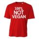 100% Not Vegan Mens Performance Tee